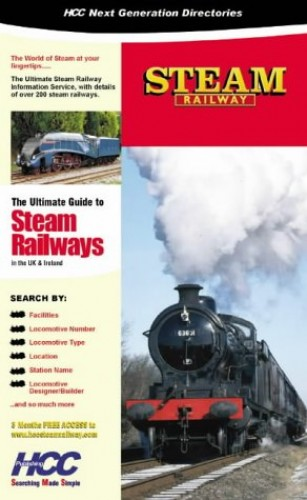 Steam Railway: The Ultimate Guide to Steam Railway Centres in the UK and Ireland (Next Generation Directories) By Howard Cox