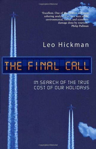 The Final Call by Leo Hickman