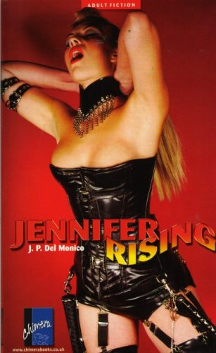 Jennifer Rising By Del Monico