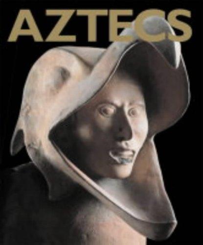 Aztecs By Eduardo Matos Moctezuma