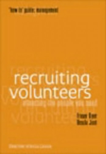 Recruiting Volunteers By Fraser Dyer