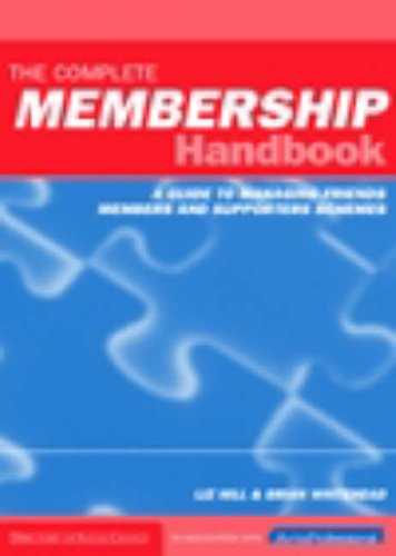 The Complete Membership Handbook By Liz Hill