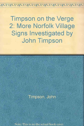 Timpson on the Verge 2 By John Timpson