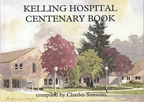 Kelling Hospital Centenary Book