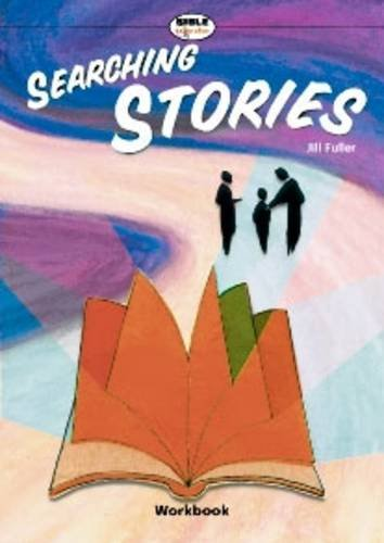 Searching Stories: Workbook by Jill Fuller