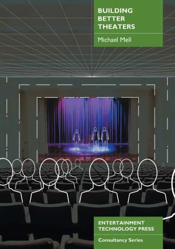 Building Better Theaters By Michael Mell