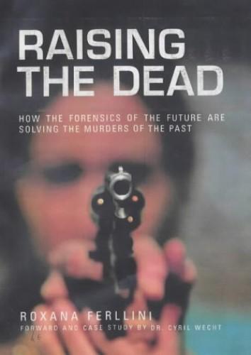 Raising the Dead By Roxana Ferllini