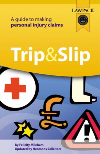Trip and Slip By Felicity Mileham
