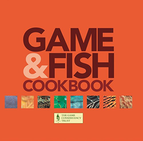 Game & Fish Cookbook: With the Game Conservancy Trust by Barbara Thompson