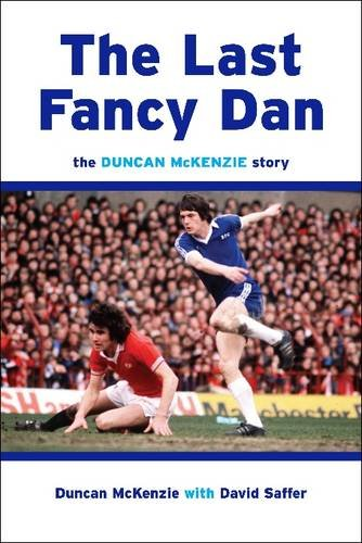 The Last Fancy Dan By Duncan McKenzie