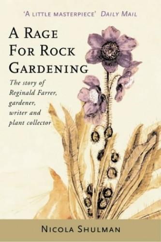 A Rage for Rock Gardening By Nicola Shulman
