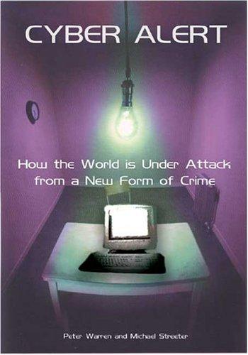 Cyber Alert By Peter Warren
