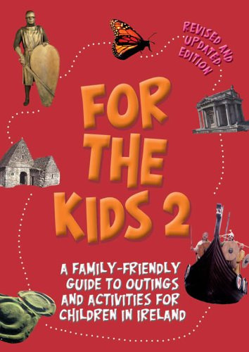 For the Kids 2 By Liffey Press