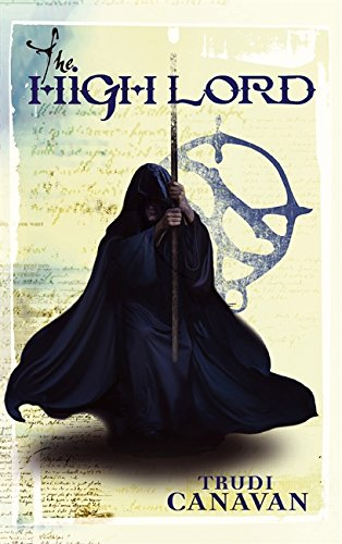 The High Lord: Book 3 of the Black Magician (Black Magician Trilogy) By Trudi Canavan