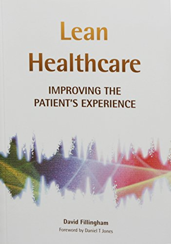 Lean Healthcare By David Fillingham