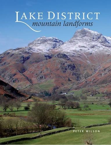 Lake District Mountain Landforms By Peter Wilson