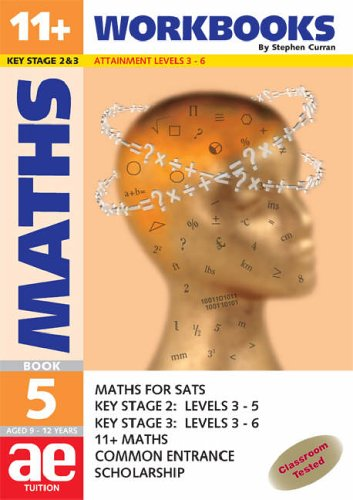 11+ Maths: Workbook Bk. 5: Maths for SATS, 11... by Curran, Stephen C. Paperback