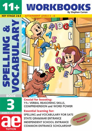 11+ Spelling and Vocabulary By Stephen C. Curran