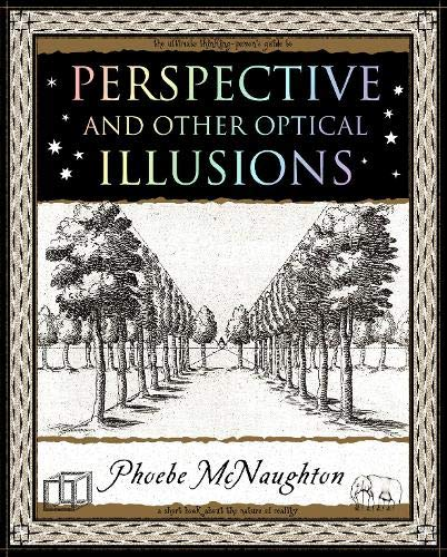 Perspective and Other Optical Illusions By Phoebe McNaughton
