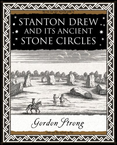 Stanton Drew: and Its Ancient Stone Circles By Gordon Strong
