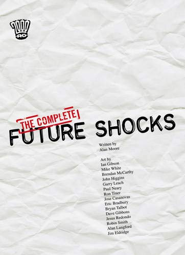 The Complete Future Shocks By Alan Moore