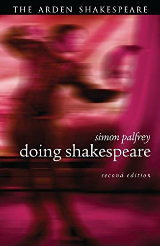 Doing Shakespeare By Simon Palfrey