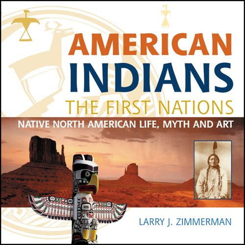 American Indians By Larry J. Zimmerman