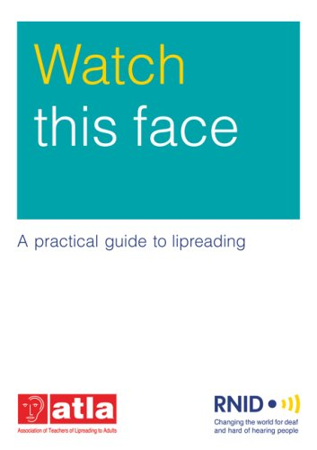 Watch This Face: A Practical Guide to Lipreading by