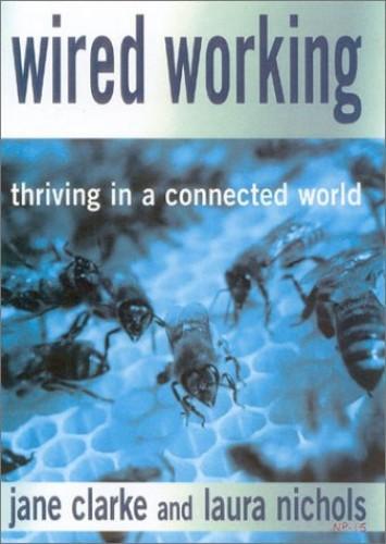 Wired Working By Jane Clarke