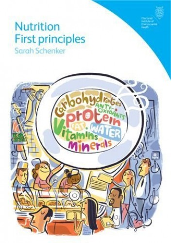 Nutrition First Principles By Sarah Schenker