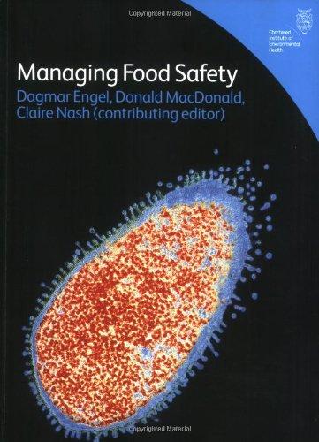 Managing Food Safety - 2nd edition: 999 By Dagmar Engel