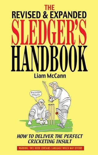 Sledger's Handbook, The: Revised & Expanded By Liam McCann