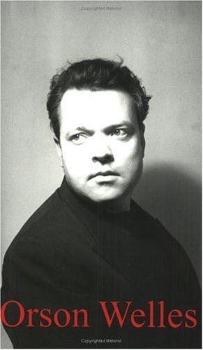 Orson Welles By Ben Walters