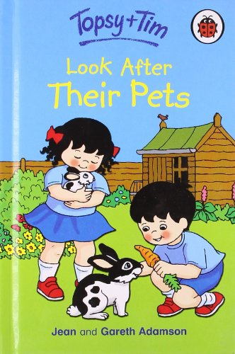 Topsy and Tim: Look After Their Pets By Unknown