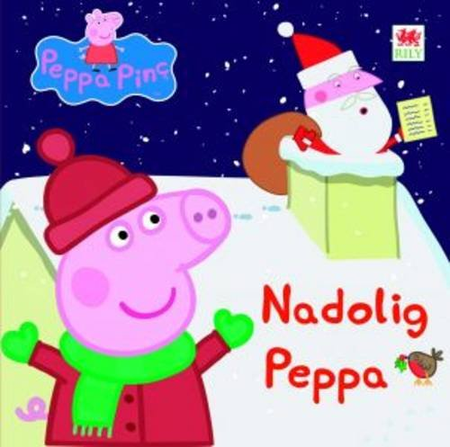 Nadolig Peppa by Mark Baker