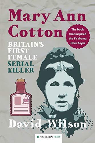 Mary Ann Cotton By David Wilson
