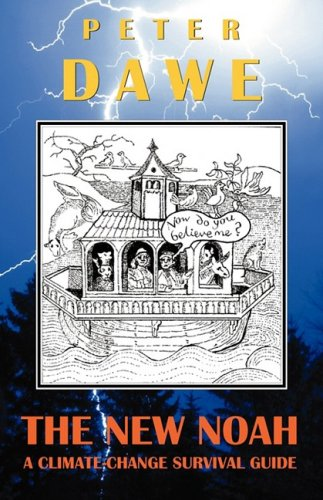 The New Noah By Peter Dawe