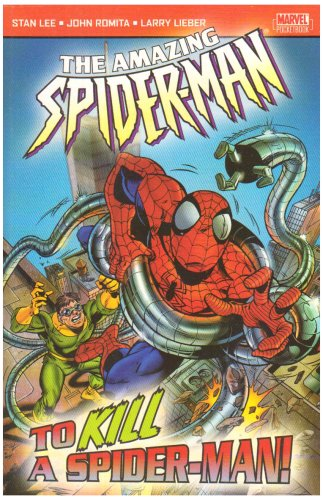 Amazing Spiderman: To Kill a Spiderman by Stan Lee