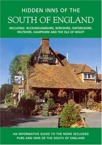 The Hidden Inns of the South of England By Barbara Vesey