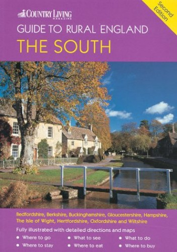 """The """"Country Living"""" Guide to Rural England By Joanna Billing"""