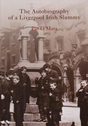 Autobiography of a Liverpool Irish Slummy von Pat O'Mara
