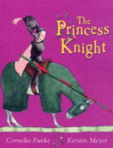 The Princess Knight von Cornelia Funke