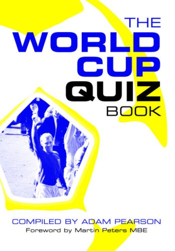 The World Cup Quiz Book by Adam Pearson