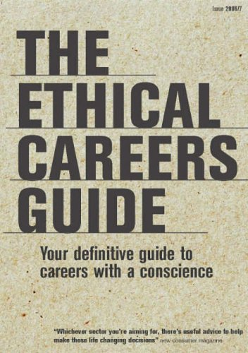The Ethical Careers Guide By Gideon Burrows
