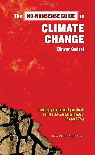 No-nonsense Guide to Climate Change By Dinyar Godrej