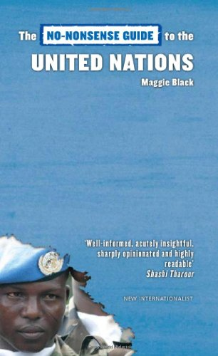 No-Nonsense Guide to the United Nations (No-nonsense Guides) By Maggie Black