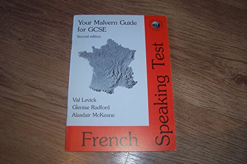 Your Malvern Guide for GCSE French Speaking Test By Val Levick