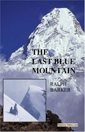 The Last Blue Mountain By Ralph Barker
