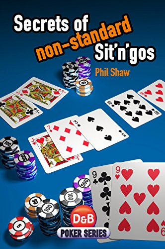 Secrets of Non-standard Sit 'n' Gos By Phil Shaw