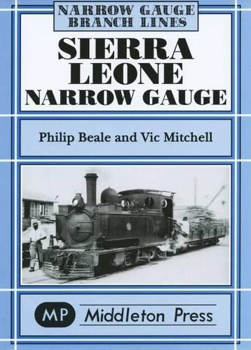 Sierra Leone Narrow Gauge By Beale Phillip